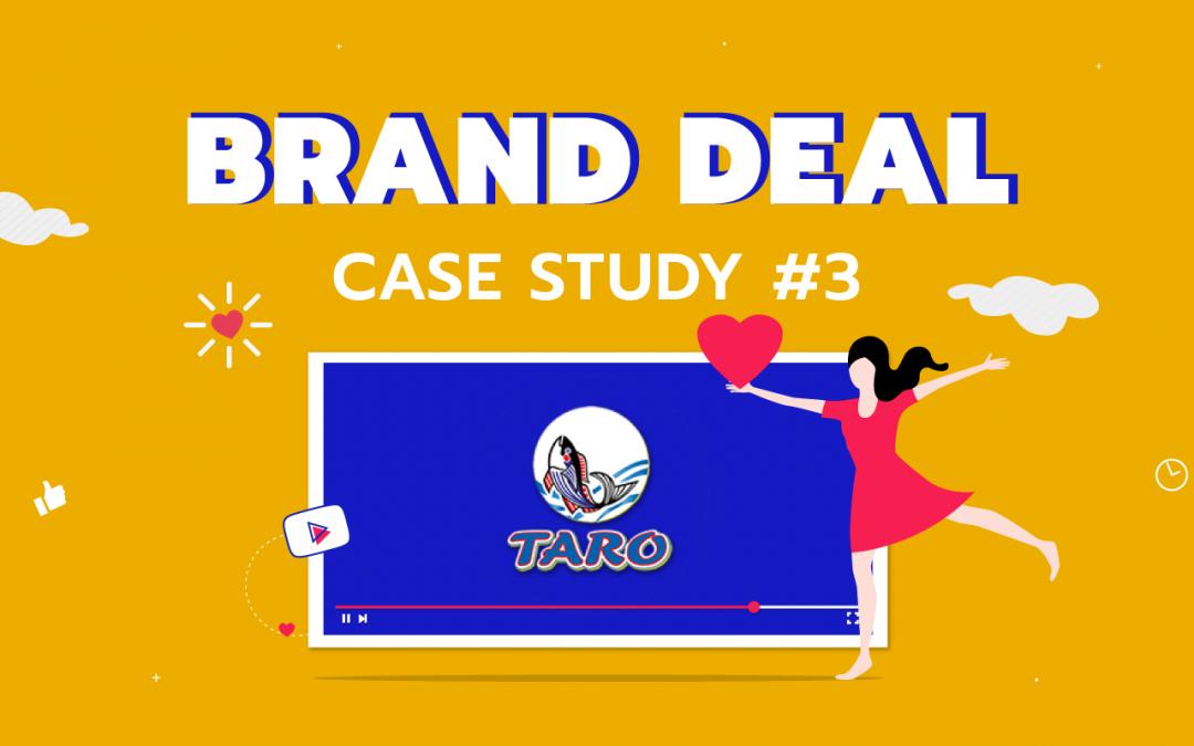 BRAND DEAL | Taro รักเลยอยากให้อะไรดีๆ